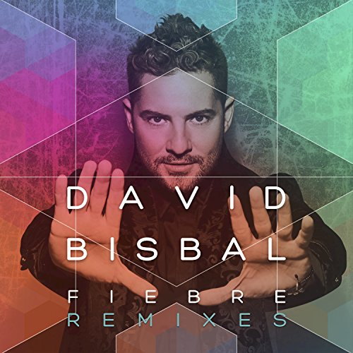 Fiebre (Remixes)