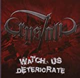 Watch Us Deteriorate by Crystalic (2009-06-02)
