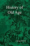 img - for History of Old Age book / textbook / text book