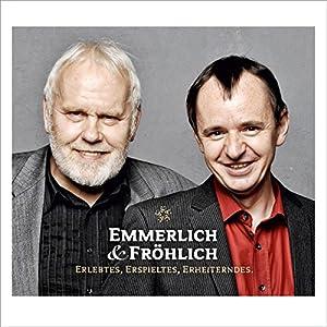 Emmerlich & Fröhlich Hörspiel