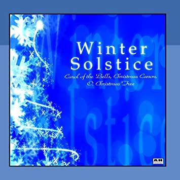 Christmas Canon.Winter Solstice Carol Of The Bells Christmas Canon O Christmas Tree