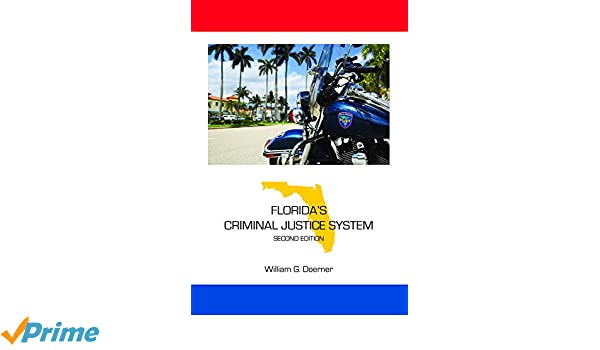 Florida's Criminal Justice System, Second Edition (State
