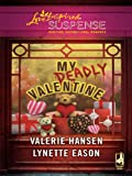 My Deadly Valentine: An Anthology (Love Inspired Suspense)