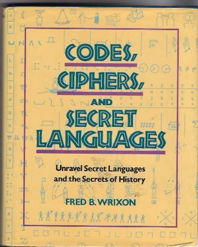 Codes, Ciphers, and Secret Languages by Random House Value Publishing