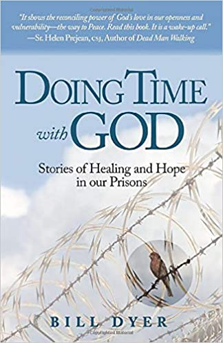 Amazon com: Doing Time with God: Stories of Healing and Hope in our