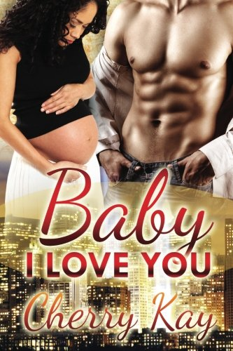 Baby, I Love You! ebook