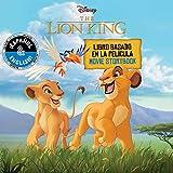 Disney The Lion King: Movie Storybook / Libro basado en la película (English-Spanish) (18) (Disney Bilingual)