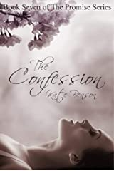 The Confession (The Promise Series Book 7) Kindle Edition