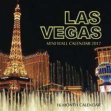 Las Vegas Mini Wall Calendar 2017: 16 Month Calendar