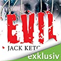 Evil Audiobook by Jack Ketchum Narrated by Uve Teschner