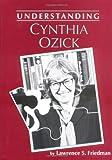 Understanding Cynthia Ozick, Lawrence S. Friedman, 0872497720