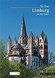 Limburg an der Lahn : Der Dom, Kloft, Matthias Theodor and Baumann, Werner, 3795443652