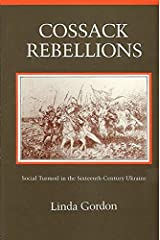 Cossack Rebellions: Social Turmoil in the Sixteenth Century Ukraine Hardcover