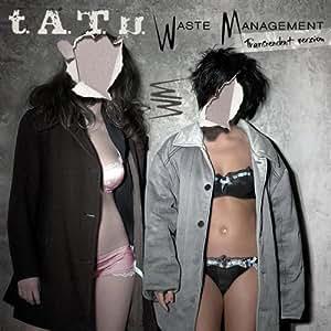 t.A.T.u. Waste Management