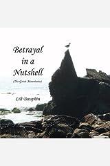 Betrayal in a Nutshell Kindle Edition