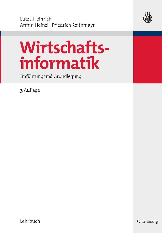 Wirtschaftsinformatik: Einführung und Grundlegung