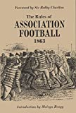 img - for The Rules of Association Football, 1863 (Original Rules) book / textbook / text book