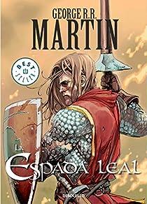 La espada leal par R. R. Martin