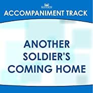 Another Soldier's Coming Home (Made Popular by Janet Paschal) [Accompaniment Tr