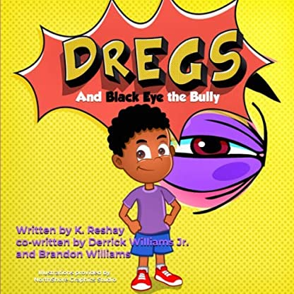 Dregs and Black Eye the Bully (Growing Up Dregs)