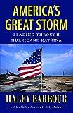 America's Great Storm: Leading through Hurricane Katrina