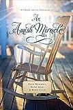 An Amish Miracle: Three Amish Novellas