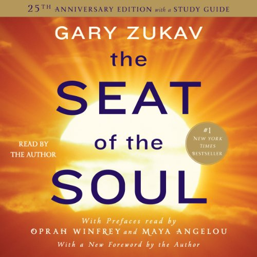 The Seat of the Soul: 25th Anniversary Edition cover