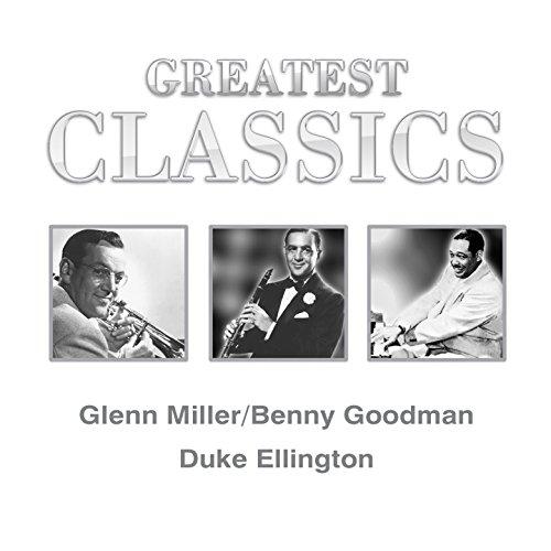 Greatest Classics: Glenn Mille...