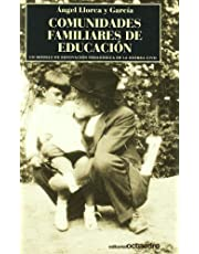 Comunidades familiares de educación: Un modelo de renovación pedagógica en la guerra civil (Horizontes-Testimonios)