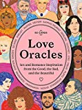 Love Oracles: Sex and Romance Inspiration from the
