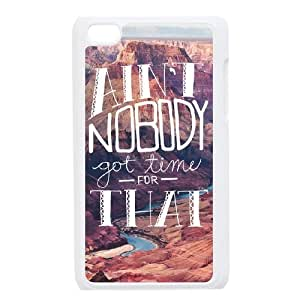 Ain't Nobody Got Time For That Customized Cover Case with Hard Shell Protection for Ipod Touch 4 Case lxa#917063