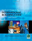 img - for Significant Changes to the International Building Code: 2009 Edition book / textbook / text book