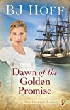 Dawn of the Golden Promise (The Emerald Ballad Book 5)