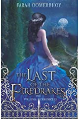 The Last of the Firedrakes (The Avalonia Chronicles) (Volume 1) Paperback