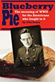 Blueberry Pie, Otis Pease, 0595455360