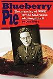 Blueberry Pie, Otis Pease, 0595455360