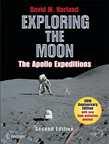 Exploring the Moon: The Apollo Expeditions (Springer Praxis Books / Space Exploration) por David M. Harland