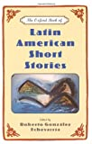 The Oxford Book of Latin American Short Stories, Roberto Gonzalez Echevarria, 0195130855