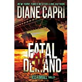 Fatal Demand: Action Adventure Thriller Pits an Italian Killer Against the Wrong Woman (The Jess Kimball Thrillers Series Book 3)