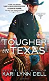 Tougher in Texas (Texas Rodeo)