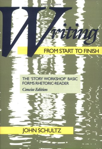 Writing from Start to Finish: The 'Story Workshop' Basic...
