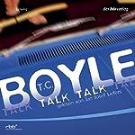 Talk Talk | T. C. Boyle