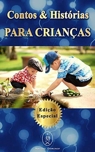 Contos & Histórias Para Crianças - Edição Especial
