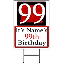 PERSONALIZED 99 YEAR OLD YARD SIGN (Each) - Customized by Partypro