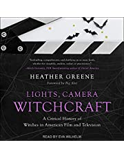 Lights, Camera, Witchcraft: A Critical History of Witches in American Film and Television