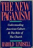 The New Paganism, Harold Lindsell, 0060652721