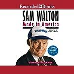 Sam Walton: Made in America | John Huey,Sam Walton