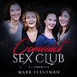 Comealot Sex Club: Comealot Sex Clinic, Book 4 | Mark Fleshman