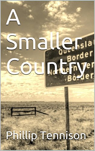 A Smaller Country by [Tennison, Phillip]