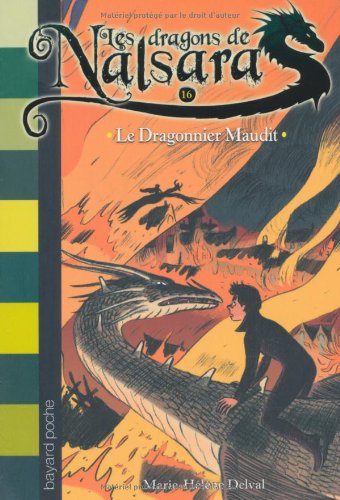 Les dragons de Nalsara n° 16 Le Dragonnier Maudit
